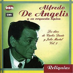 Alfredo De Angelis - Los Duos de Carlos Dante y Julio Martel Vol 2