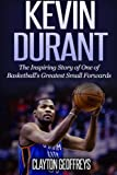 img - for Kevin Durant: The Inspiring Story of One of Basketball's Greatest Small Forwards book / textbook / text book