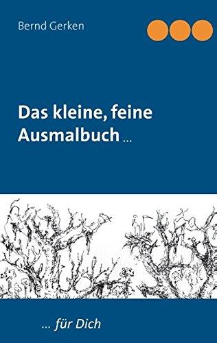 Das Kleine, Feine Ausmalbuch  [Gerken, Bernd] (Tapa Blanda)