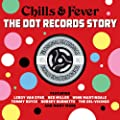 Chills & Fever: The Dot Records Story