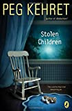 Stolen Children (0142415138) by Kehret, Peg