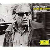 Ligeti : Clear or Cloudy - Intégrale des enregistrements Deutsche Grammophon