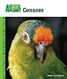 Conures (Animal Planet Pet Care Library)