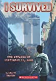 img - for I Survived the Attacks of September 11th, 2001 (I Survived, Book 6) book / textbook / text book