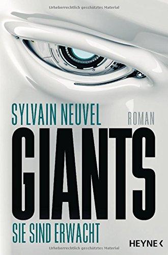 Sylvain Neuvel: Giants - Sie sind erwacht