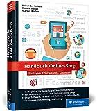 Handbuch Online-Shop: Erfolgsrezepte für den Online-Handel