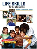 img - for Life Skills for the 21st Century: Building a Foundation for Success book / textbook / text book