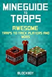 Traps Handbook for Minecraft: AWESOME Traps to Trick Players and Mobs (Unofficial Minecraft Guide) (MineGuide)