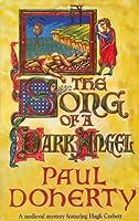 The Song of a Dark Angel (Hugh Corbett Mysteries Book 8)