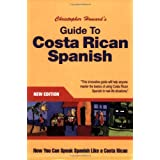 Guide to Costa Rican Spanish ~ Christopher Howard