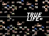 True Life Season 2010