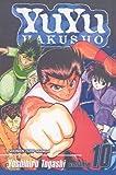 Yuyu Hakusho, Volume 10: Unforgivable! (Yuyu Hakusho (Prebound)) (141777052X) by Togashi, Yoshihiro