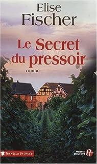 Le secret du pressoir : roman