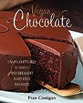 Vegan Chocolate: Unapologetically Lus...