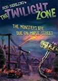 The Twilight Zone: The Monsters Are Due on Maple Street (Twilight Zone (Walker Hardcover))