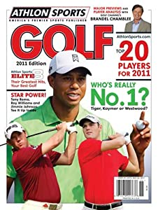 Athlon Sports 2011 PGA Golf Preview Magazine- Tiger Kaymer Westwood Cover by Athlon Sports Collectibles
