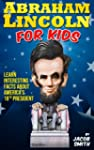 Abraham Lincoln for Kids Book - Learn...