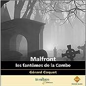 Malfront: Les fantômes de la combe | Gérard Coquet