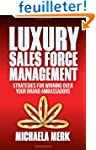 Luxury Sales Force Management: Strate...