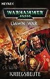 Warhammer 40,000 - Kriegsbeute - C. S. Goto