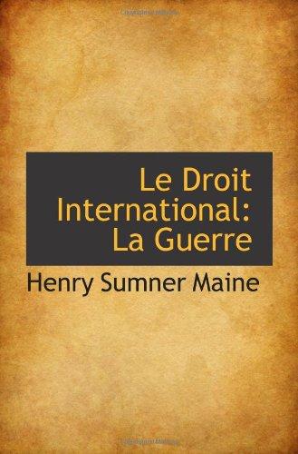 Le Droit International: La Guerre