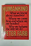 Humankind (0395257107) by Farb, Peter