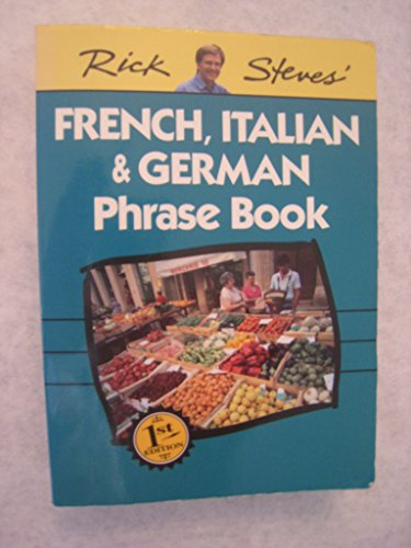 Rick Steves' French, Italian & German Phrase Book