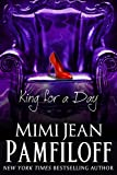 King for a Day (The King Trilogy, Book 2)