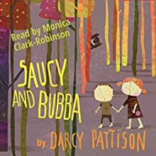 Saucy and Bubba: A Hansel and Gretel Tale (       UNABRIDGED) by Darcy Pattison Narrated by Monica Clark-Robinson