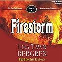Firestorm: Full Circle Series #6 Audiobook by Lisa Tawn Bergren Narrated by Kris Faulkner