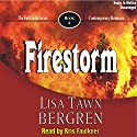 Firestorm: Full Circle Series #6 (       UNABRIDGED) by Lisa Tawn Bergren Narrated by Kris Faulkner
