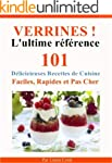 Verrines! L'Ultime R�f�rence. Entr�es...