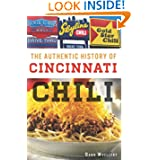 The Authentic History of Cincinnati Chili (American Palate) (OH)