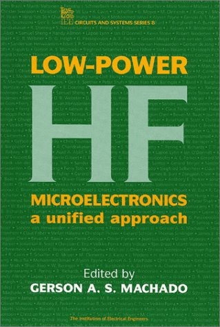 Low-power HF Microelectronics: A Unified Approach