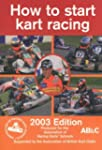 How to Start Kart Racing 2003: Produc...