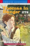 Thomas in Danger-1779 (American Adventures) (0613301544) by Pryor, Bonnie