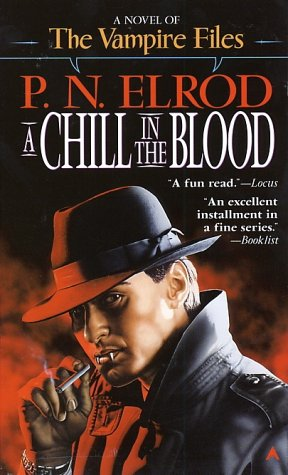 A Chill in the Blood (Vampire Files, No. 7), P. N. Elrod