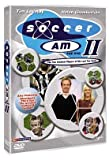 Soccer Am 2 - The Ten Greatest Players of the Last Ten Years [DVD]