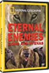 Eternal Enemies:Lions & Hy