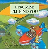 img - for I Promise I'll Find You book / textbook / text book