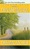 Dreamcatcher (0061083259) by Dinah McCall