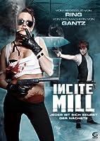 Incite Mill - Jeder ist sich selbst der N�chste