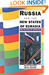 Russia and the New States of Eurasia:...