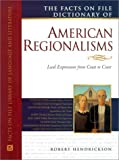 American Regionalisms, Facts on File Dictionary of (Facts on File Library of American Literature)