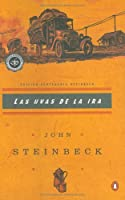 Las uvas de la ira: (Spanish language edition of The Grapes of Wrath)