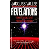 Revelations: Alien Contact and Human Deceptionby Jacques Vallee