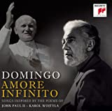 Plácido Domingo Amore Infinito - Songs Inspired by the Poems of John Paul II - Karol Wojtyla