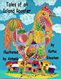 Tales of an Island Rooster