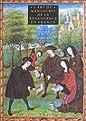 L'Art du manuscrit de la Renaissance en France par Collectif