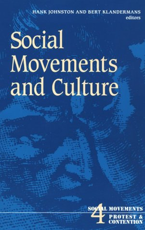Social Movements and Culture (Social Movements, Protest and Contention)